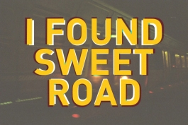 I found sweet road